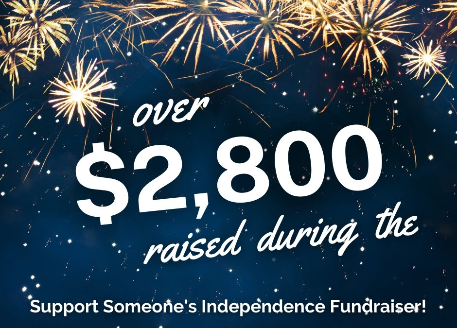 Support Someone's Independence Results